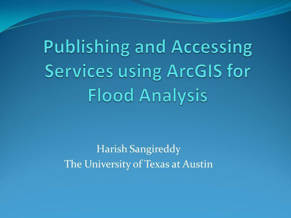 Outline  Organizing data for capturing flood events.