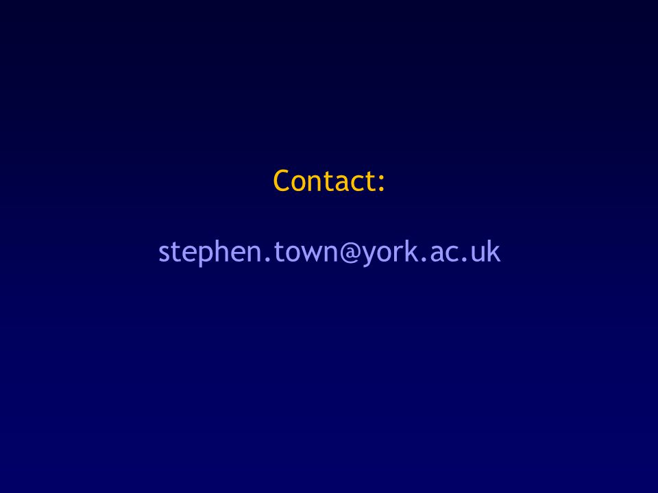 Contact: stephen.town@york.ac.uk