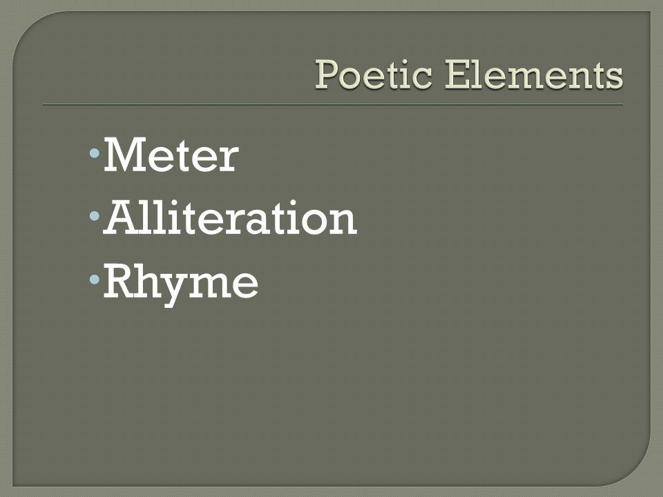  Meter  Alliteration  Rhyme