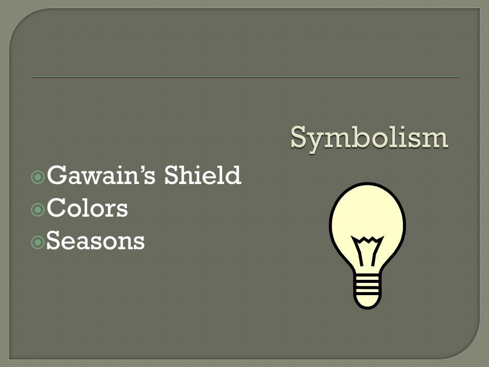  Gawain's Shield  Colors  Seasons