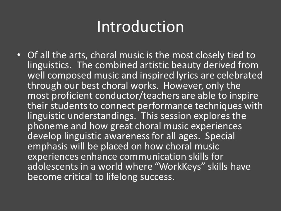 Outcomes Participants will consider prominent features of choral music which are essential to artistic communication.