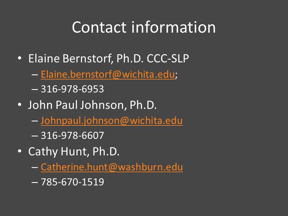Contact information Elaine Bernstorf, Ph.D.