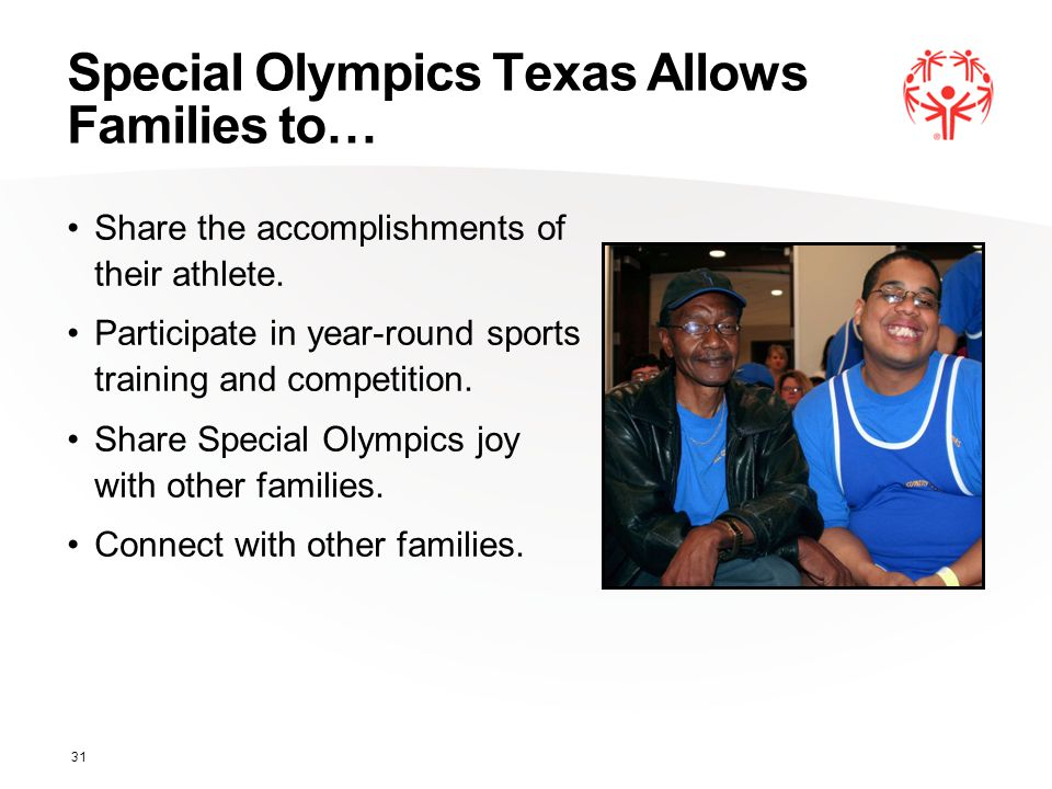 Special Olympics Texas Allows Families to… Share the accomplishments of their athlete.