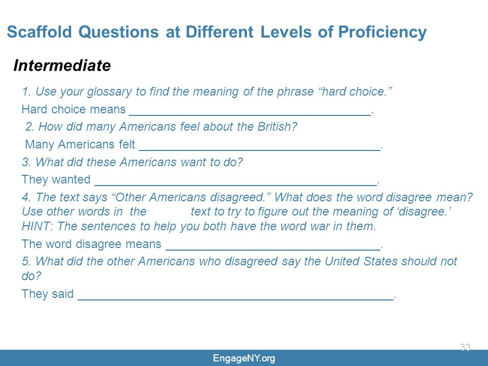 EngageNY.org 33 Scaffold Questions at Different Levels of Proficiency Intermediate 1.