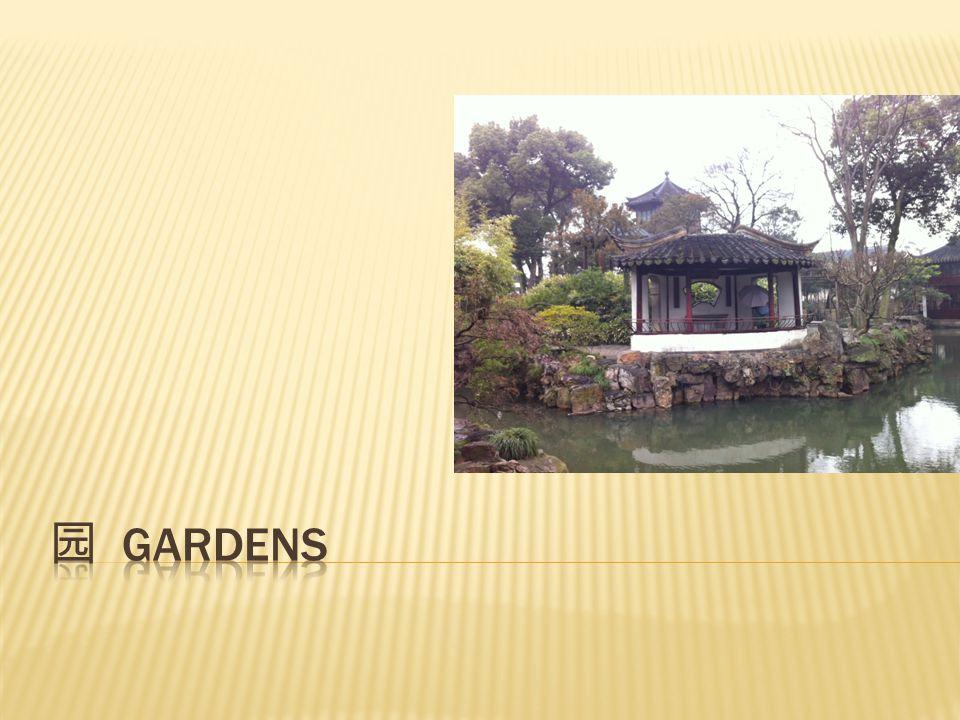  Zhanyuan 瞻园  Bamboo Garden 个园  Humble Administrator's Garden 拙政园  Lingering Garden 留园  The Master-of-Nets Garden 网师园
