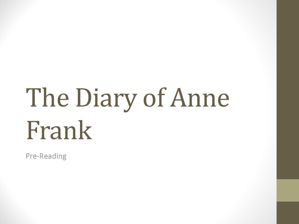 The Diary of Anne Frank Pre-Reading