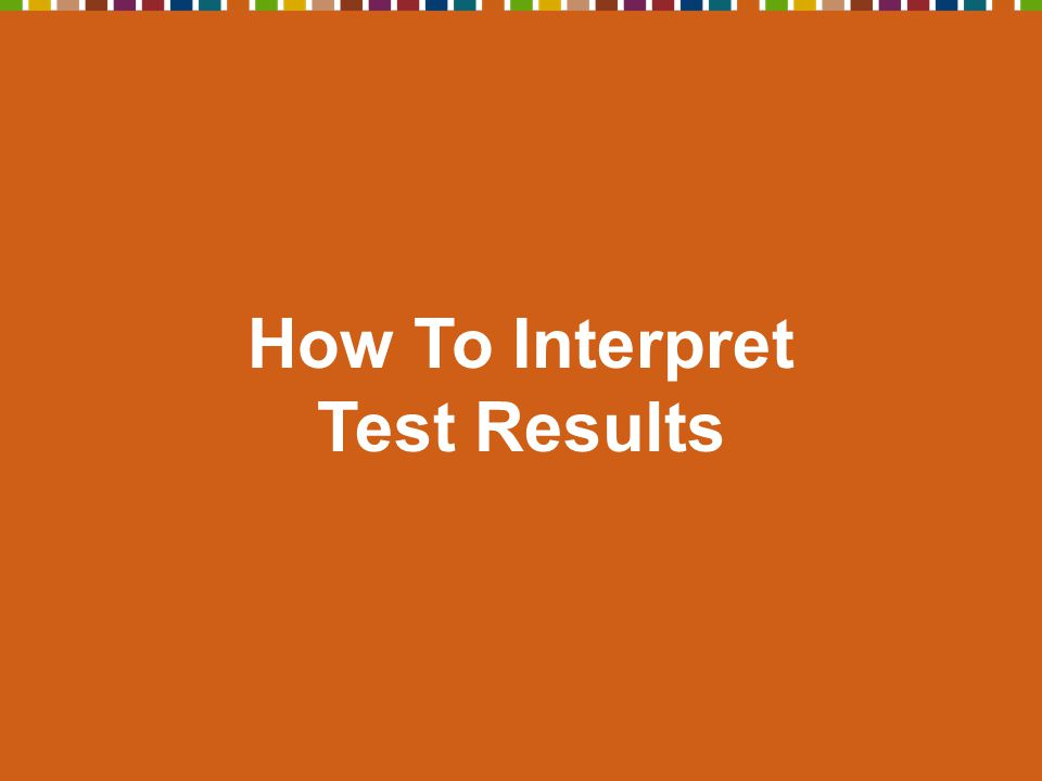 How To Interpret Test Results