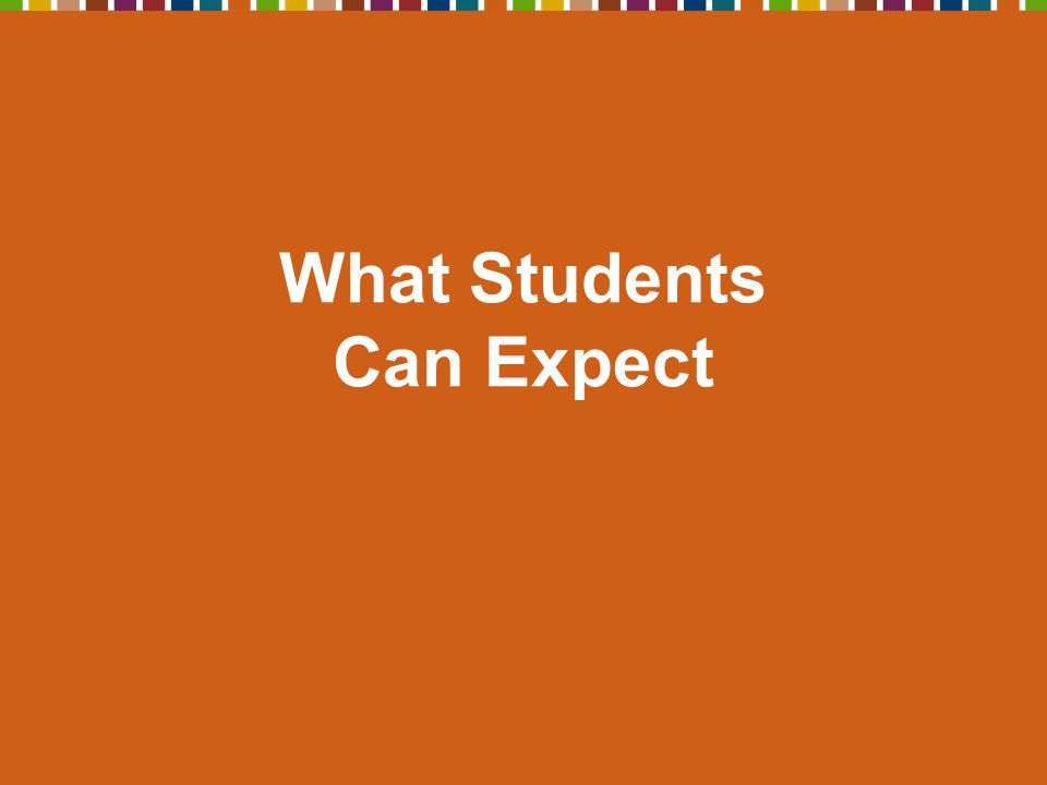 What Students Can Expect