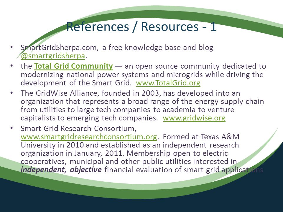 References / Resources - 1 SmartGridSherpa.com, a free knowledge base and blog @smartgridsherpa.