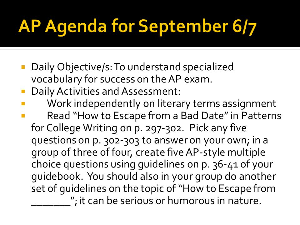  Daily Objective/s: To understand specialized vocabulary for success on the AP exam.