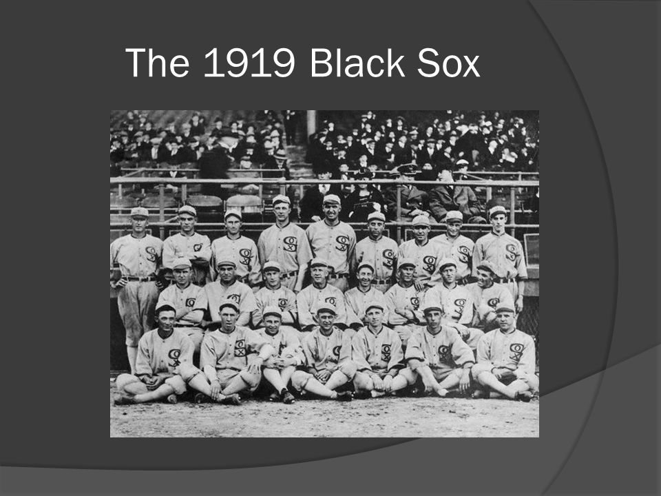 The 1919 Black Sox