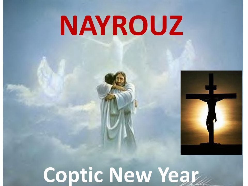 NAYROUZ Coptic New Year