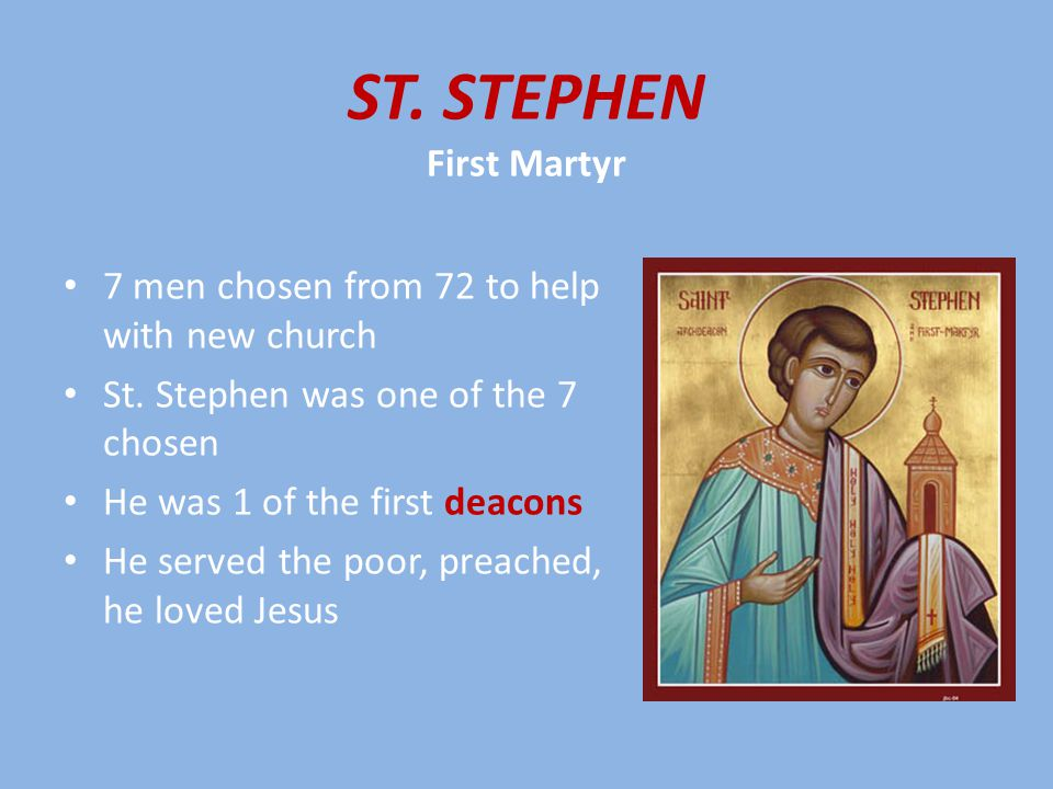 Jews were jealous, accused St.Stephen of blasphemy (telling lies about God) St.