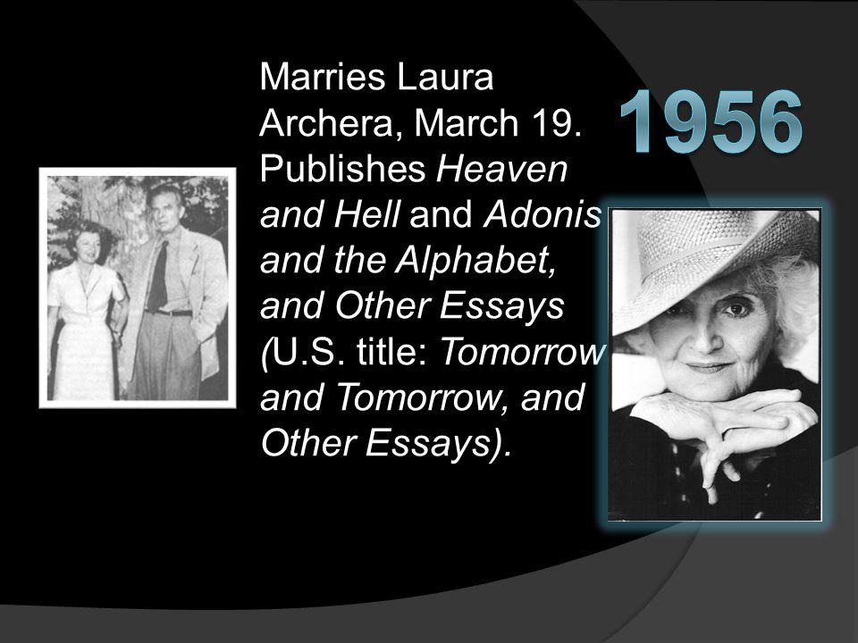 Marries Laura Archera, March 19.