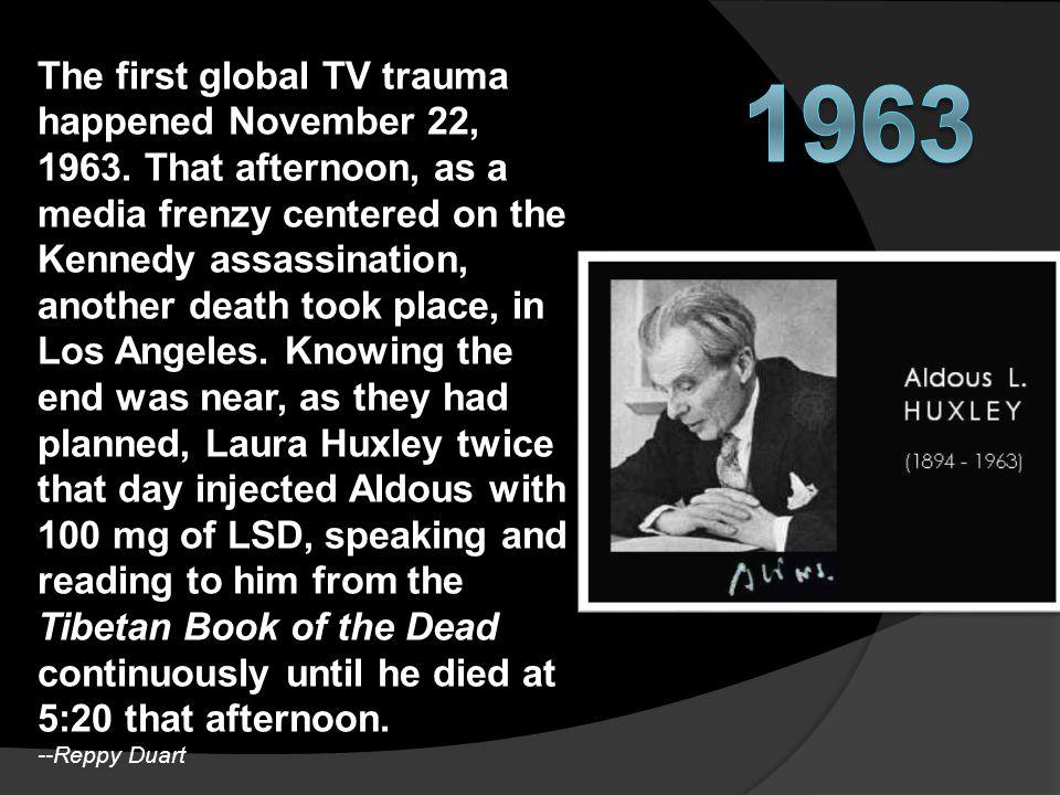 The first global TV trauma happened November 22, 1963.