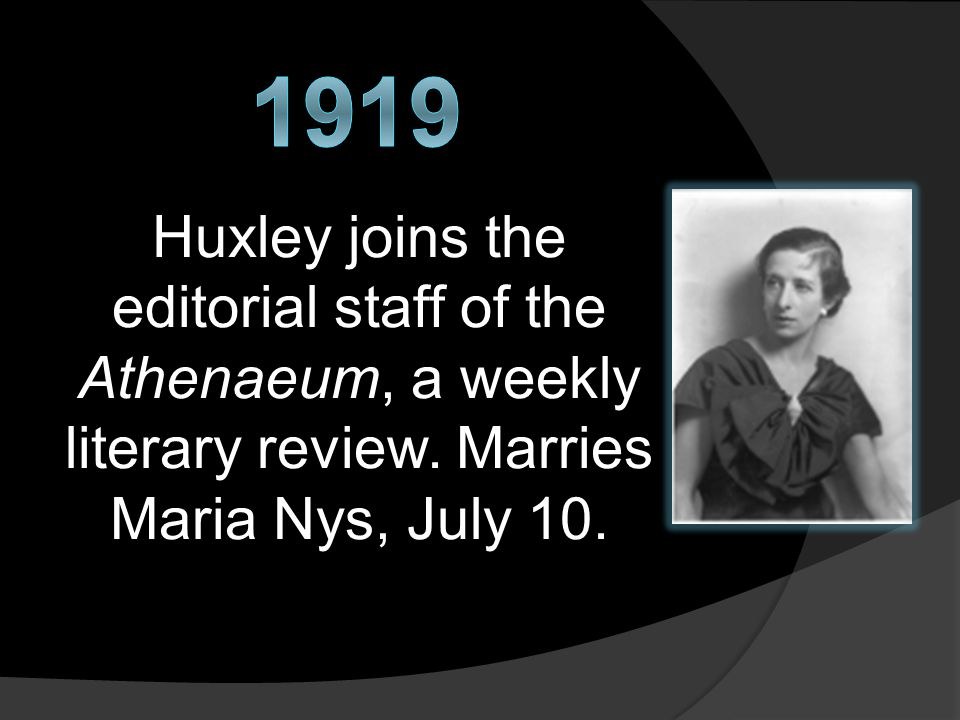 Huxley joins the editorial staff of the Athenaeum, a weekly literary review.