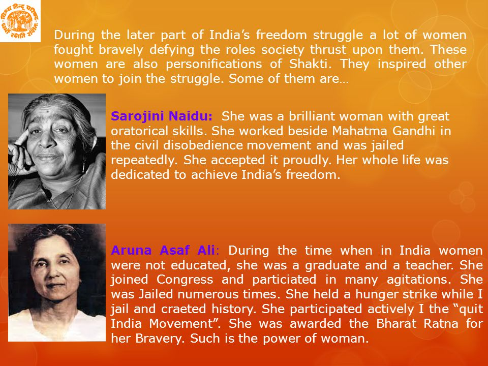 During the later part of India's freedom struggle a lot of women fought bravely defying the roles society thrust upon them.