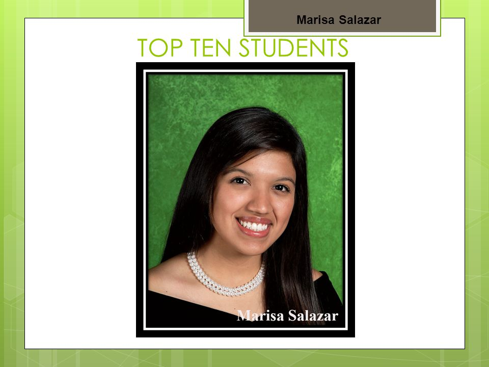 TOP TEN STUDENTS Zoe Medina