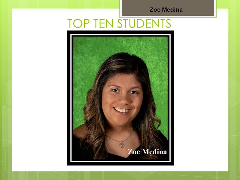 TOP TEN STUDENTS Bryana Gandara