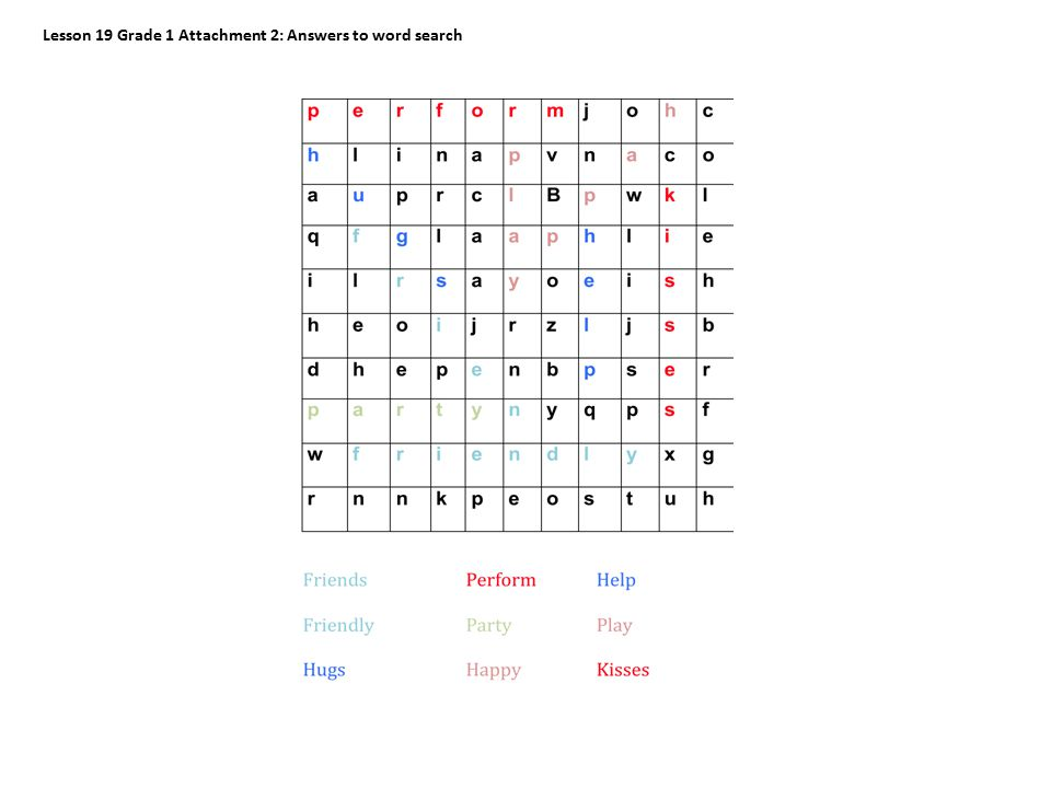 Lesson 19 Grade 1 Attachment 2: Answers to word search