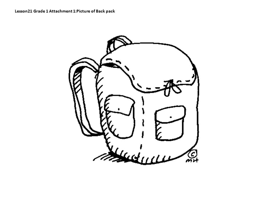 Lesson21 Grade 1 Attachment 1:Picture of Back pack