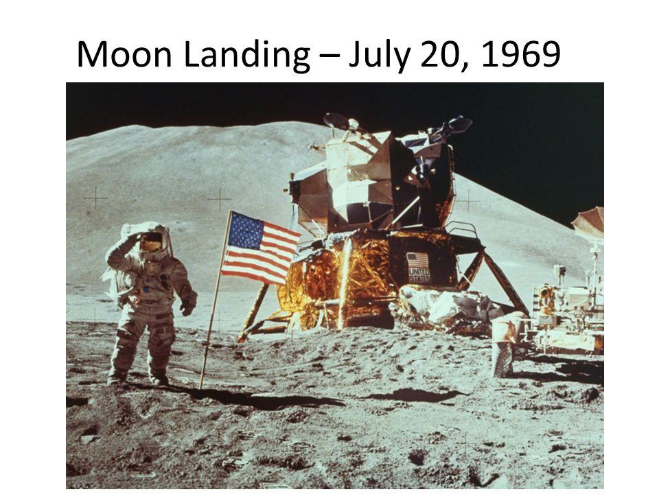 Moon Landing – July 20, 1969