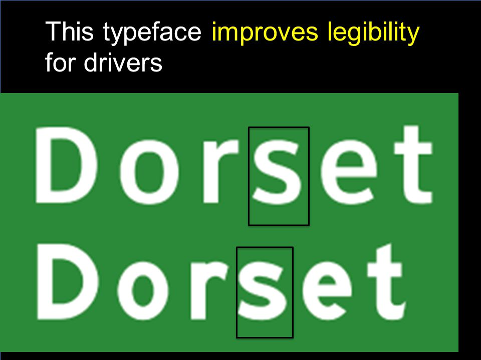 This typeface improves legibility for drivers