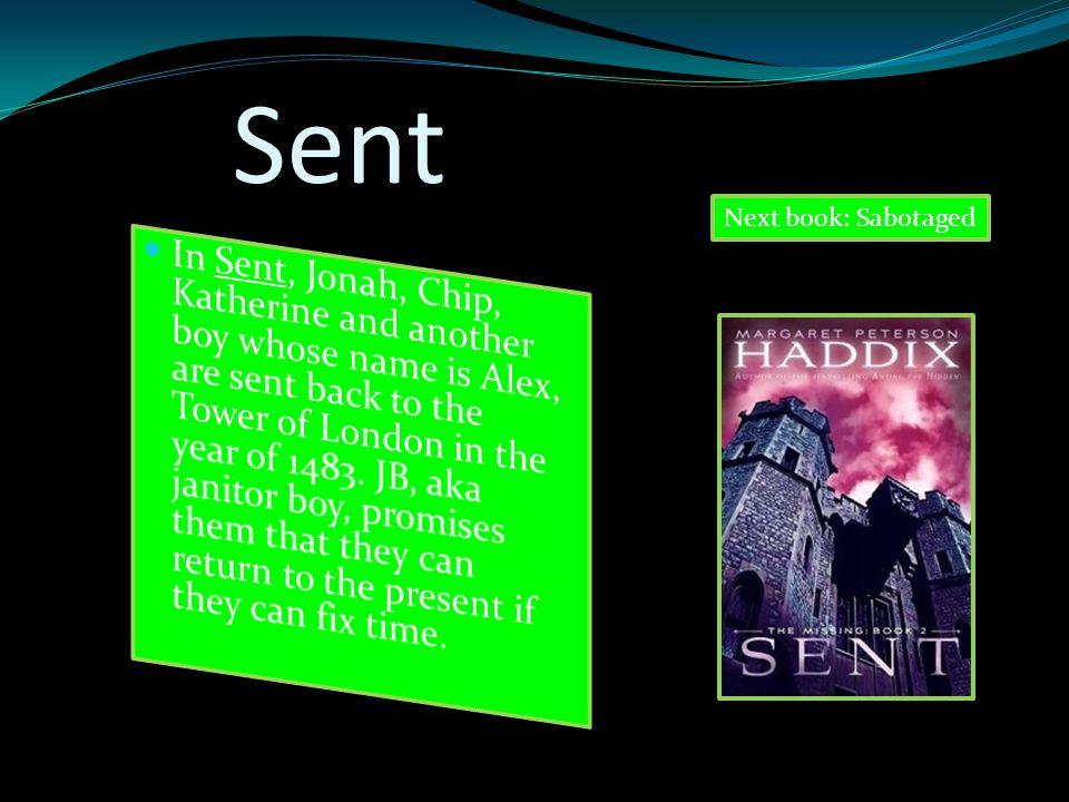 Sent Next book: Sabotaged