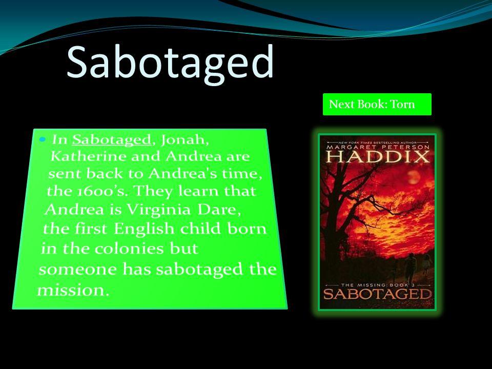 Sabotaged Next Book: Torn