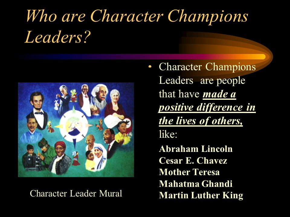 Character Champions Coach Who is a Character Champions Coach? A Character Champions Coach is a mentoring student or staff, that knows and uses the Cha