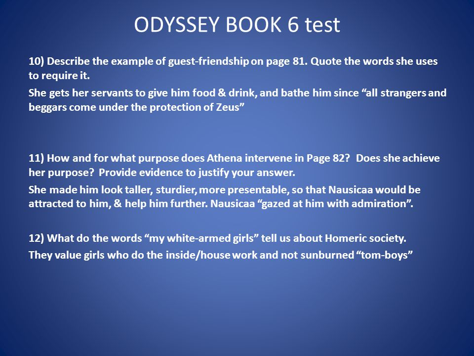 ODYSSEY BOOK 6 test 10) Describe the example of guest-friendship on page 81.