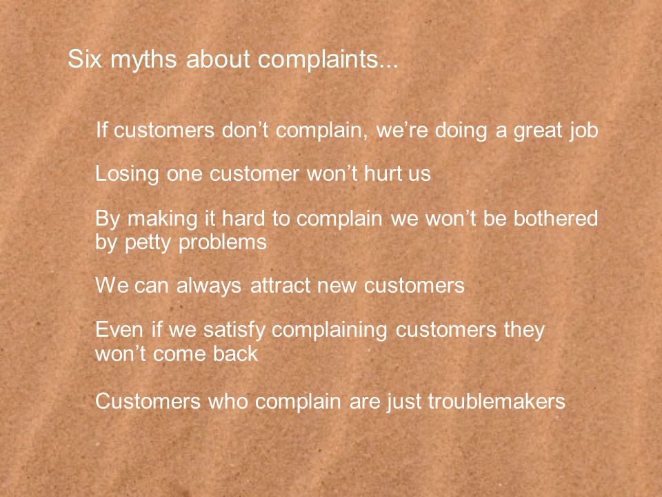 Six myths about complaints...