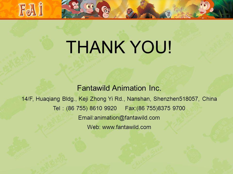THANK YOU.Fantawild Animation Inc.