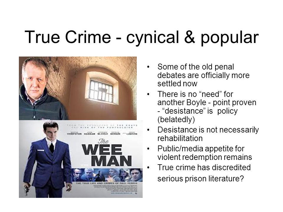"""True Crime - cynical & popular Some of the old penal debates are officially more settled now There is no """"need"""" for another Boyle - point proven - """"de"""