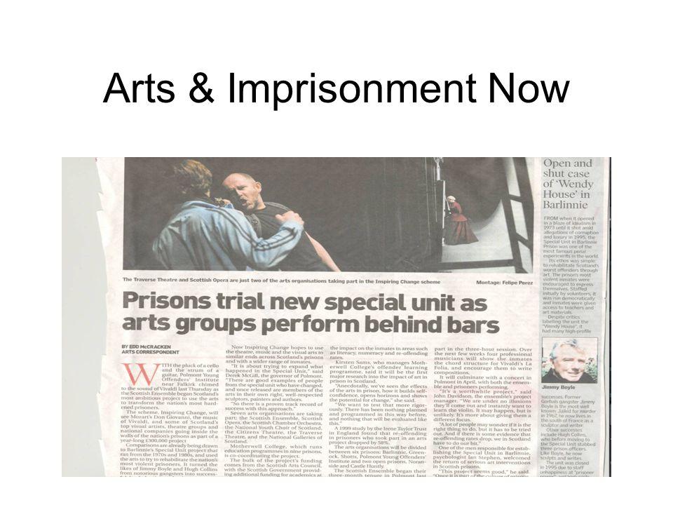 Arts & Imprisonment Now