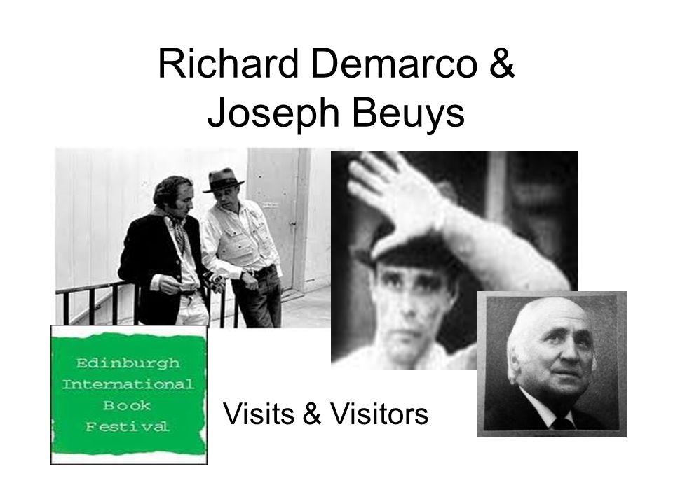 Richard Demarco & Joseph Beuys Visits & Visitors
