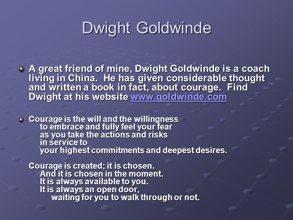 Dwight Goldwinde A great friend of mine, Dwight Goldwinde is a coach living in China. He has given considerable thought and written a book in fact, ab