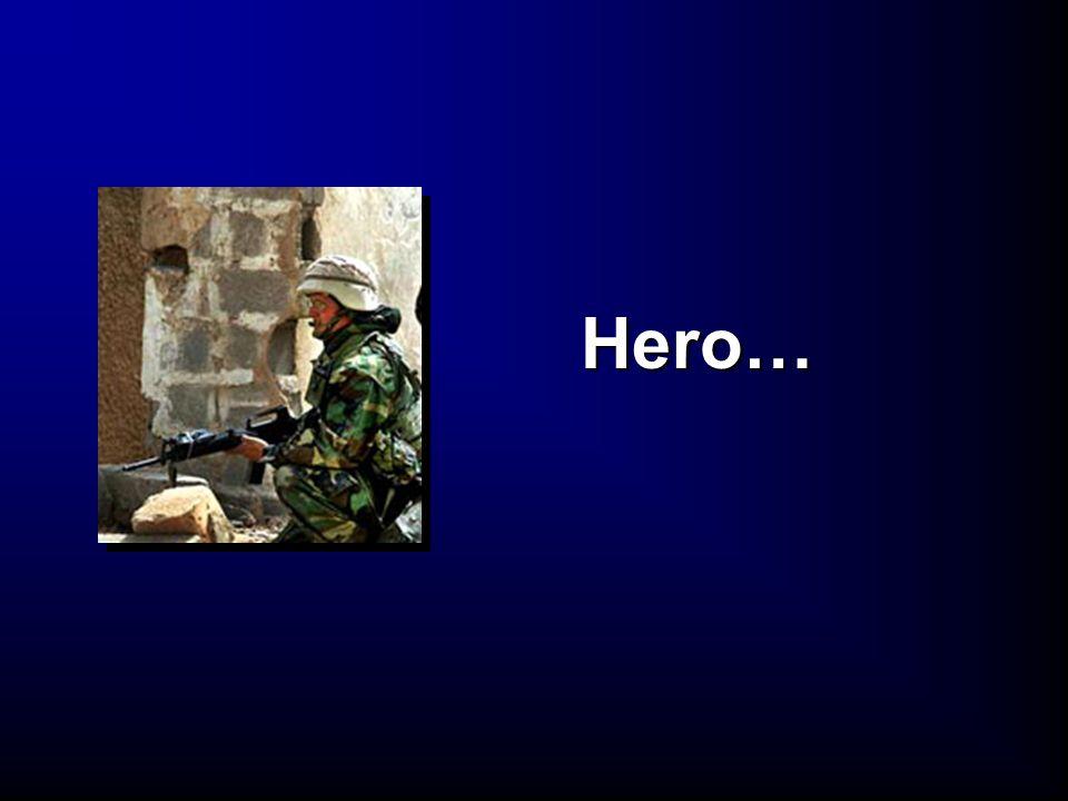Hero…