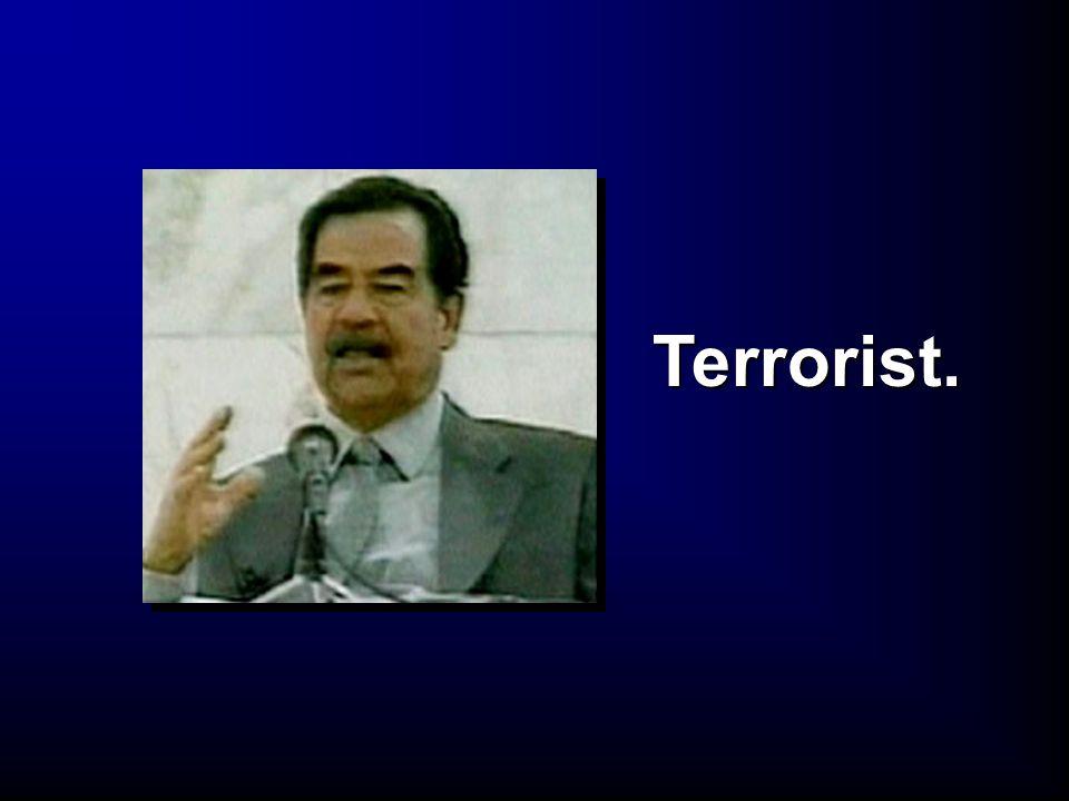 Terrorist.