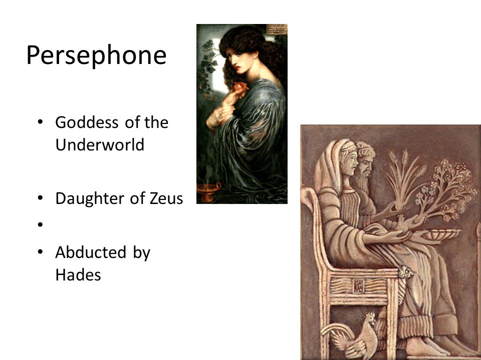 Persephone Goddess of the Underworld Daughter of Zeus Abducted by Hades 13