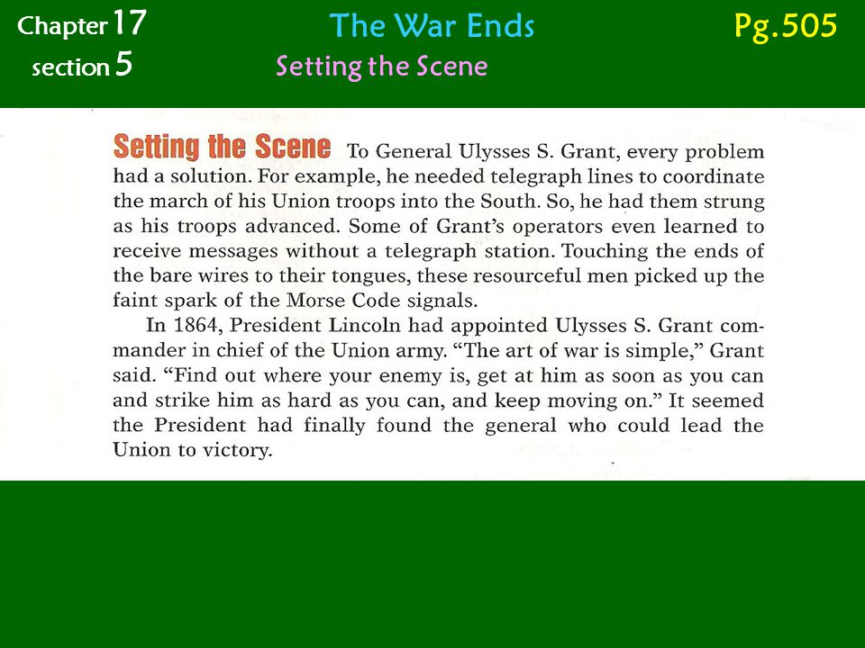 The War Ends Setting the Scene Chapter 17 section 5 Pg.505