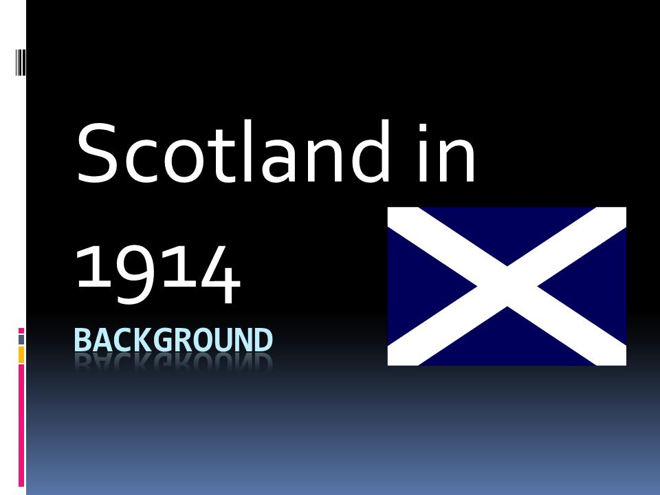 Scotland in 1914