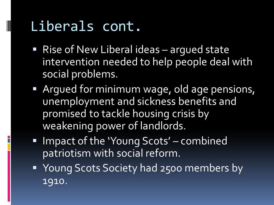 Liberals cont.