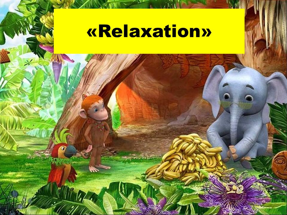 «Relaxation»