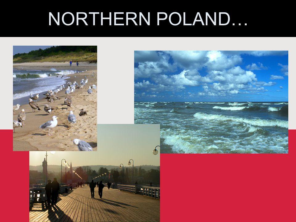 NORTHERN POLAND…