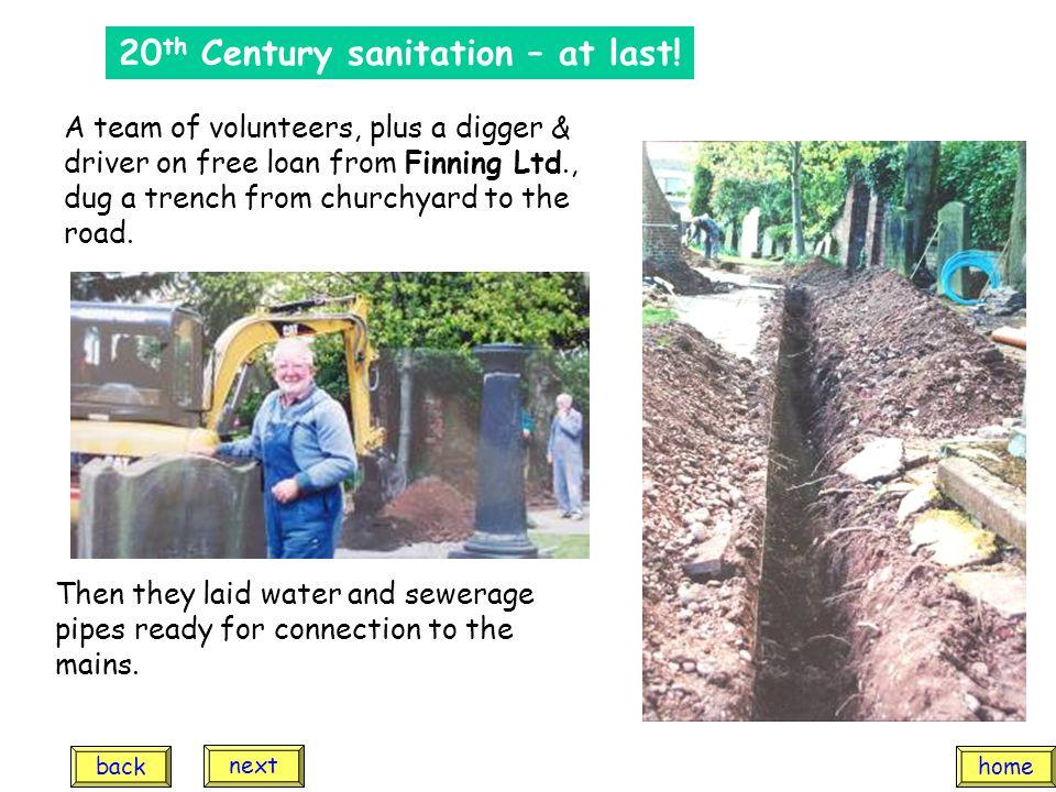 20 th Century sanitation – at last.