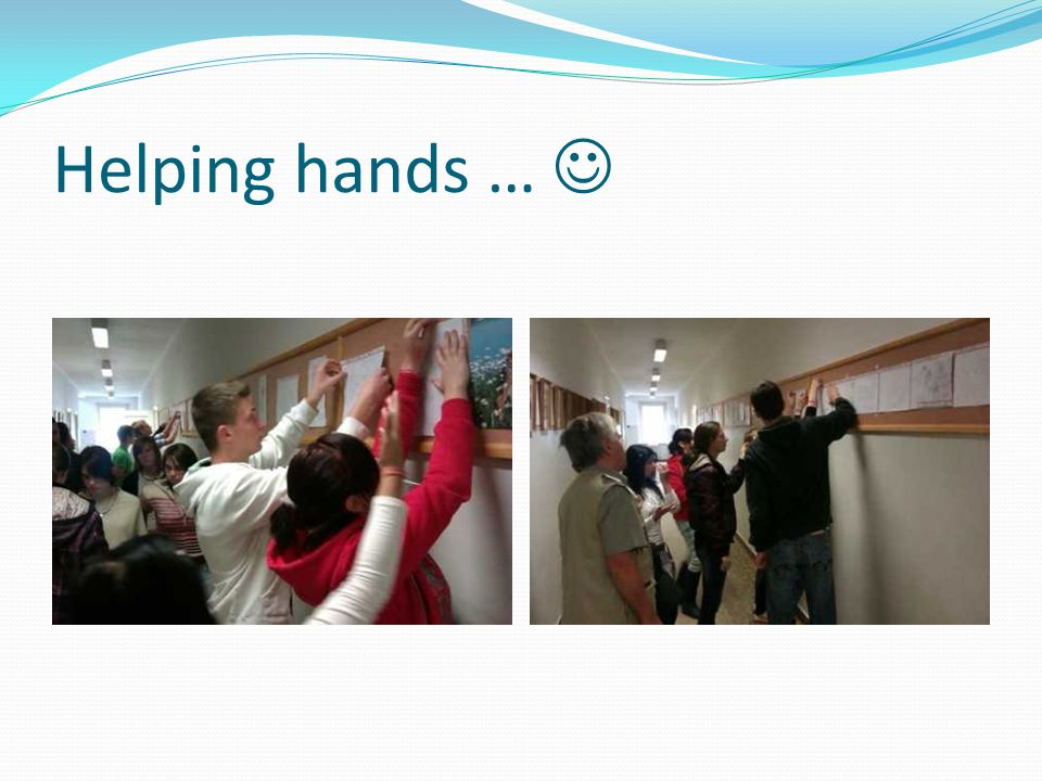 Helping hands …