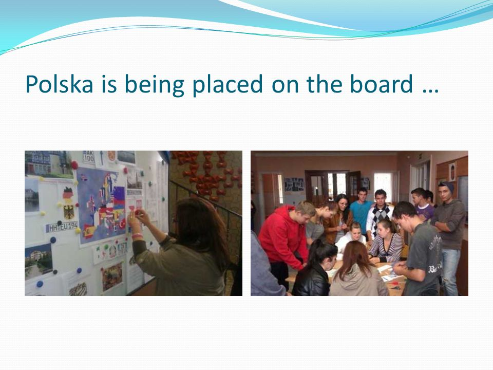 Polska is being placed on the board …