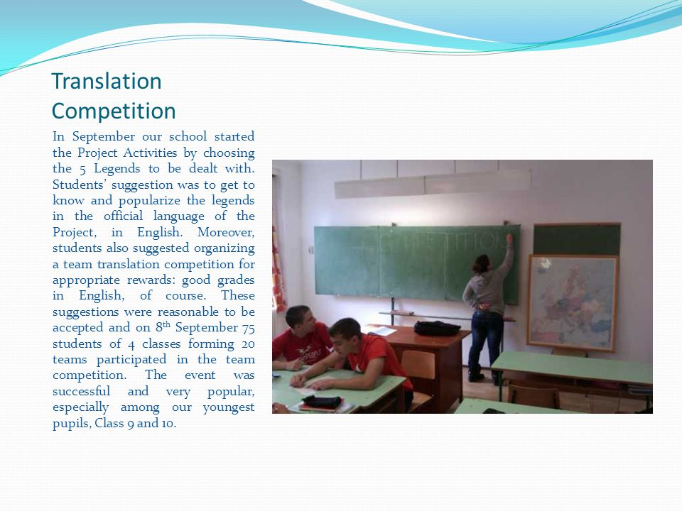 Translation Competition In September our school started the Project Activities by choosing the 5 Legends to be dealt with.