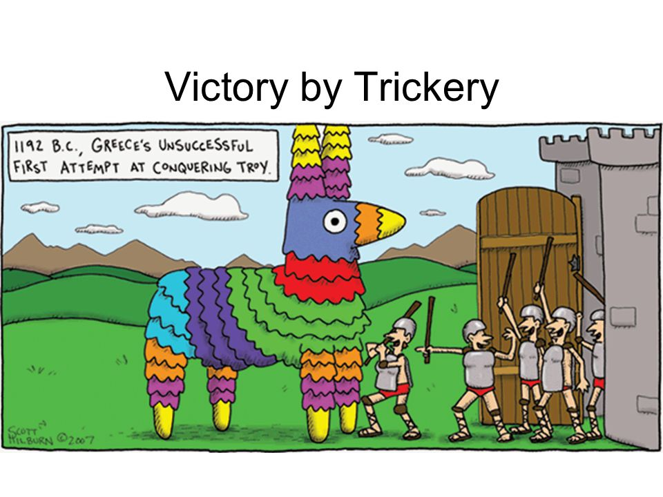 Victory by Trickery
